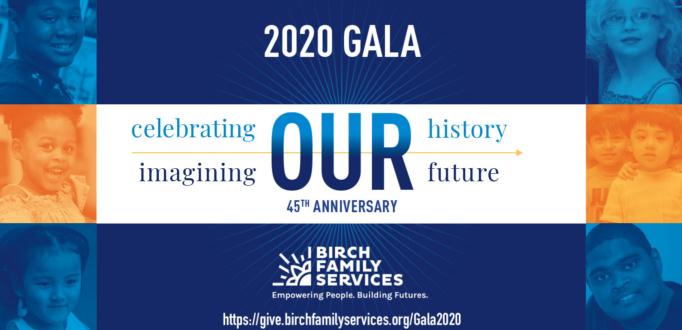 Birch Family Services 2020 Gala